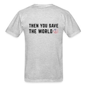 Save Yourself Men's T-Shirt Front & Back Print Various Colours - Men's T-Shirt