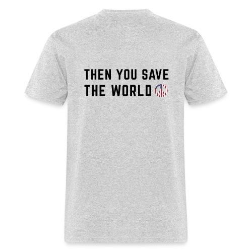 Save Yourself Men's T-Shirt Front & Back Print Various Colours - Men's T-Shirt