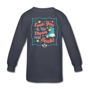 Girls Love You to the Moon and Back Tee - Kids' Long Sleeve T-Shirt