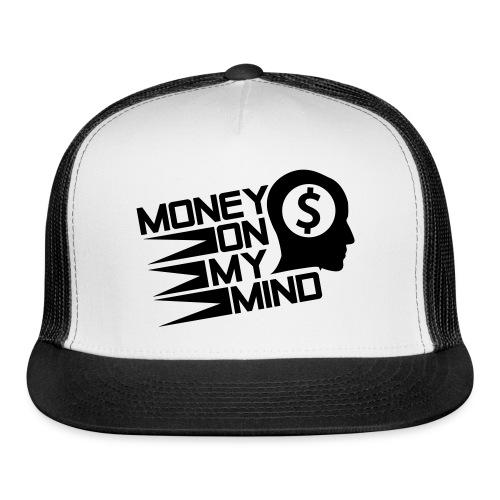 Money on My Mind Trucker Cap - Trucker Cap