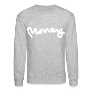 MONEY SW - Crewneck Sweatshirt