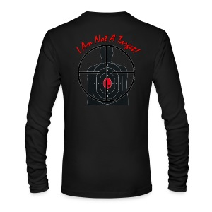 I am not a target - Gunsight - Men's  Long Sleeve T-Shirt - Men's Long Sleeve T-Shirt by Next Level