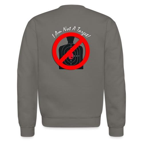 I am not a target - Not Allowed Woman's Long Sleeve Shirt - Crewneck Sweatshirt