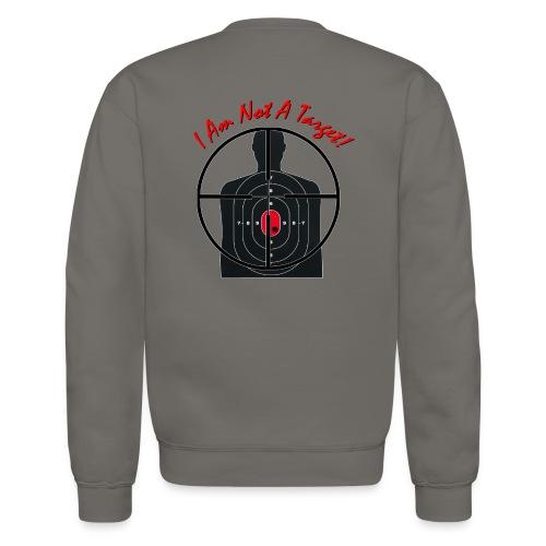 I am not a target - Gun Site Woman's Long Sleeve Shirt - Crewneck Sweatshirt