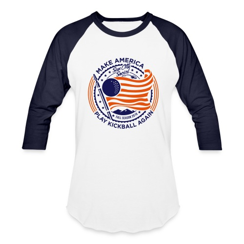 Make America Play Kickball - Baseball T-Shirt