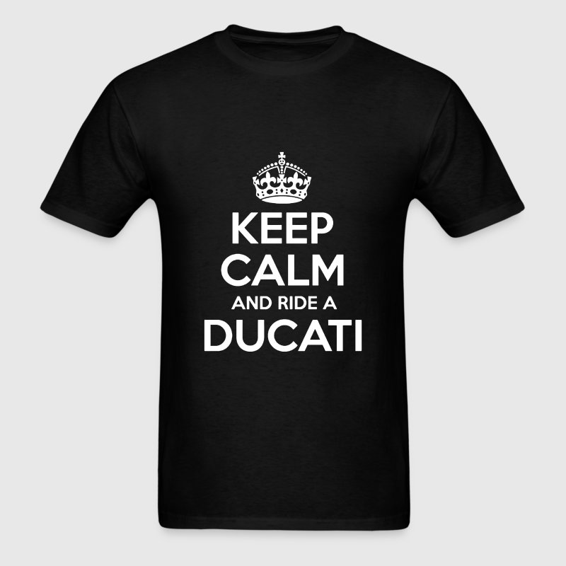 Keep calm and Ride a Ducati - Men's T-Shirt