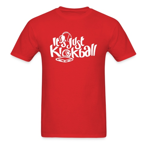 Its Just Kickball - Men's T-Shirt