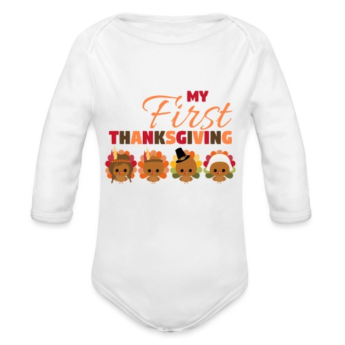 Baby First Thanksgiving - Organic Long Sleeve Baby Bodysuit