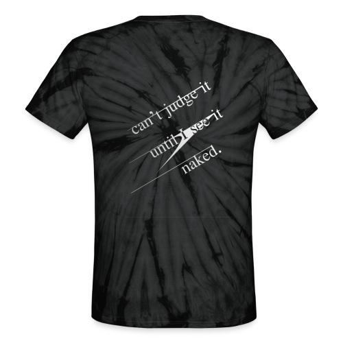 naked - Unisex Tie Dye T-Shirt