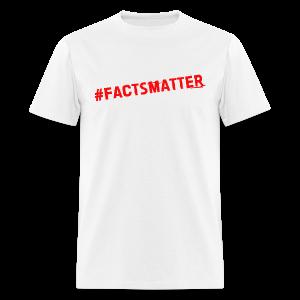 Hashtag FactsMatter men's products - Men's T-Shirt