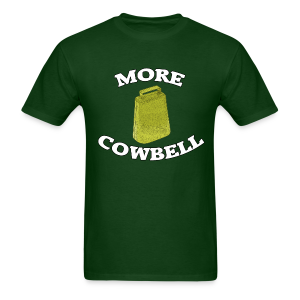 More Cowbell men's products - Men's T-Shirt