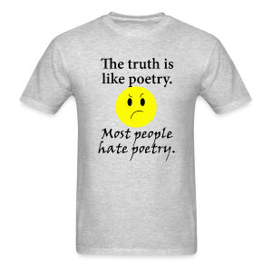 The Truth is Like Poetry men's products - Men's T-Shirt
