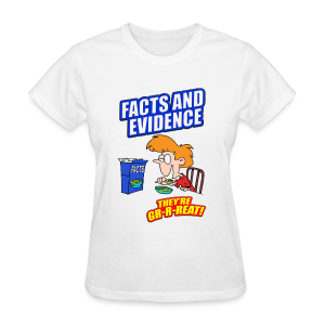 Facts and Evidence women's products - Women's T-Shirt
