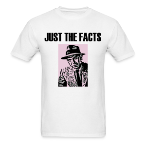 Just the Facts men's products - Men's T-Shirt