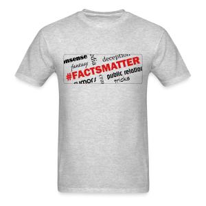 #FactsMatter men's products - Men's T-Shirt