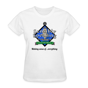 Sensibly Speaking Podcast logo women's products - Women's T-Shirt