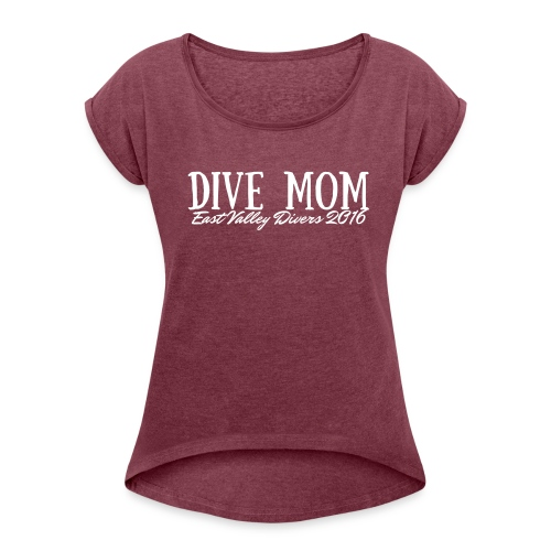 Dive Mom fitted Tee - Women's Roll Cuff T-Shirt