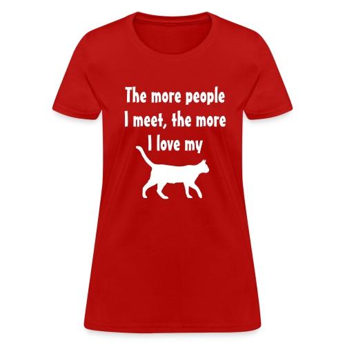 I love my cat womens - Women's T-Shirt