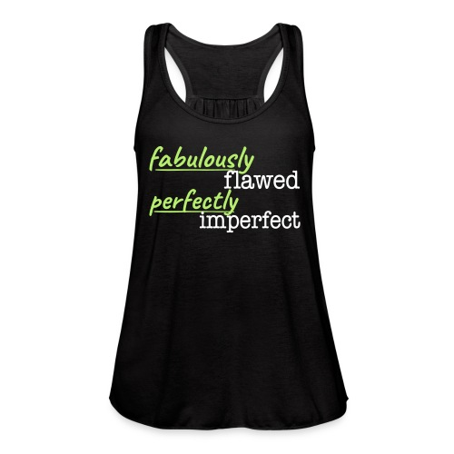 Flawed & Imperfect (Blk) - Women's Flowy Tank Top by Bella