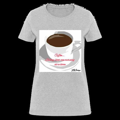 Coffee Saves Lives - Women's T-Shirt