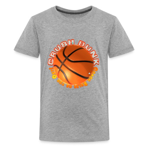 Crush Dunk Kid's Premium T-shirt - Kids' Premium T-Shirt