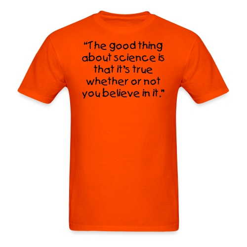 The good thing about science - Men's T-Shirt