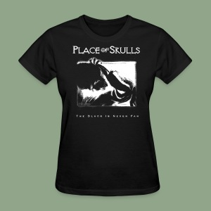 Place of Skulls - The Black Is Never Far T-Shirt (women's) - Women's T-Shirt