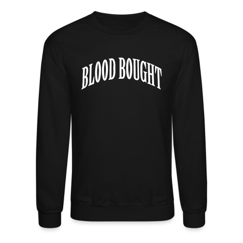 Blood Bought Crewneck - Crewneck Sweatshirt