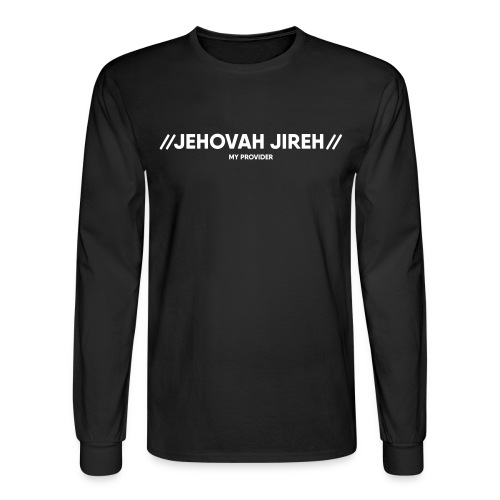 Jehovah Jireh Long Sleeve T-Shirt - Men's Long Sleeve T-Shirt