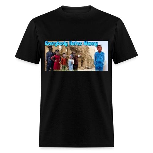 Everybody Hates Manny  - Men's T-Shirt