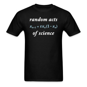 YellowIbis.com 'Mathematics One Liners' Men's / Unisex Standard T-Shirt: Random Acts of Science (Color Choice) - Men's T-Shirt