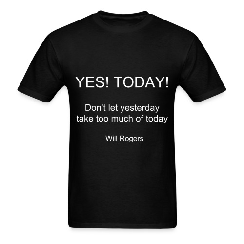 YES TODAY - Men's T-Shirt
