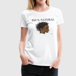 100 Natural - Women's Premium T-Shirt