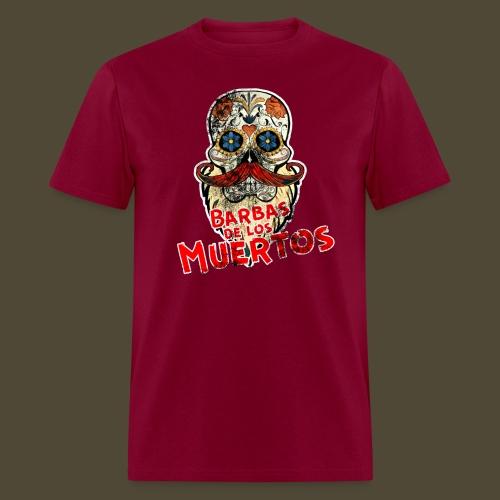 Barbas De Los Muertos - Men's T-Shirt