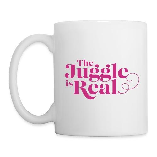 The Juggle is Real mug - Coffee/Tea Mug