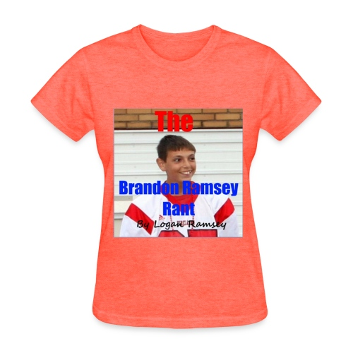 The Brandon Ramsey Rant womens - Women's T-Shirt