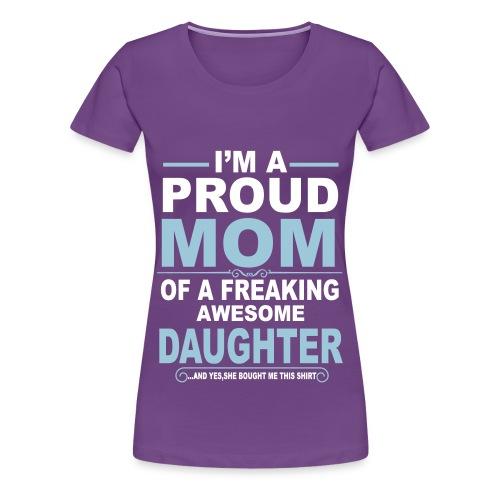 T-Shirt For Mom From Daughter! - Women's Premium T-Shirt