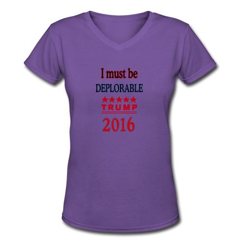 Trump Deplorable - Women's V-Neck T-Shirt