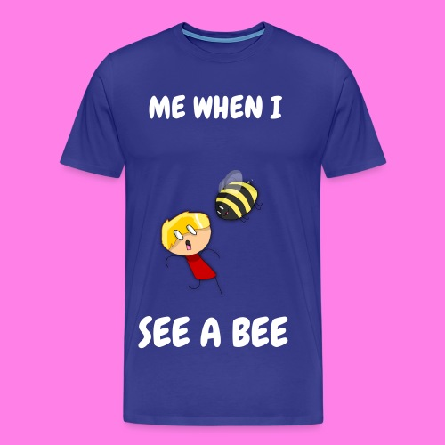 Me When I See A Bee Youth T Shirt - Men's Premium T-Shirt