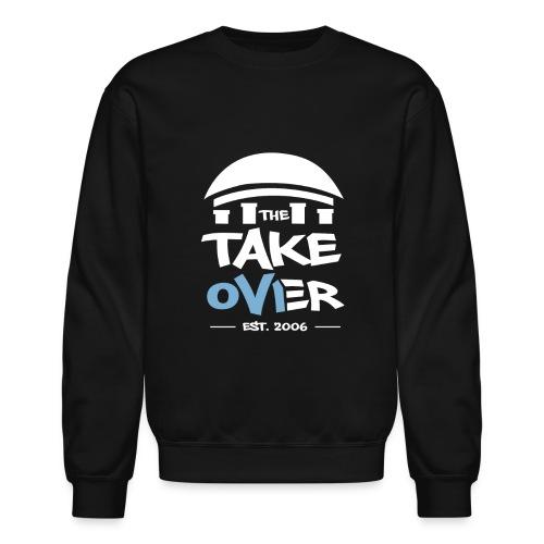 The Takeover - Women's Crewneck - Crewneck Sweatshirt