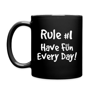 Have Fun Every Day - Full Color Mug