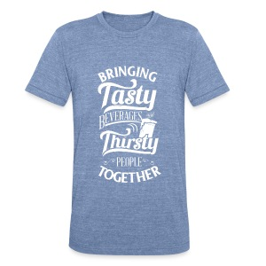 Tasty Beverages and Thirsty People (Premium T) - Unisex Tri-Blend T-Shirt by American Apparel