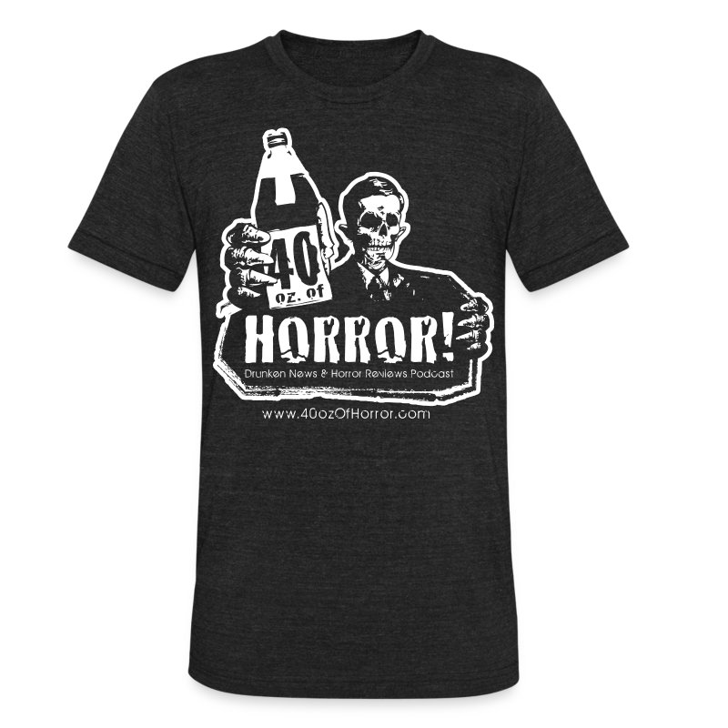 Vintage T-Shirt - 40oz Of Horror Logo - Unisex Tri-Blend T-Shirt by American Apparel