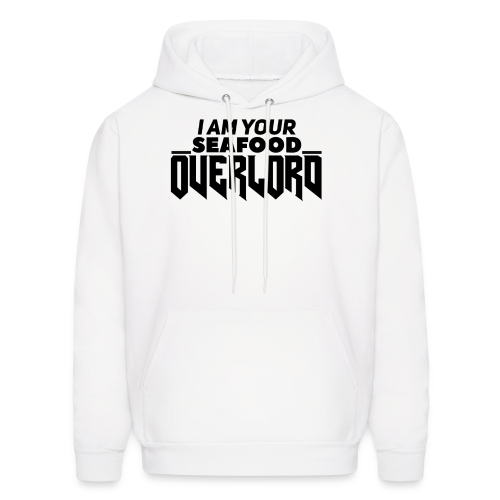 I Am Your Seafood Overlord BLACK Men's Hoodie - Men's Hoodie