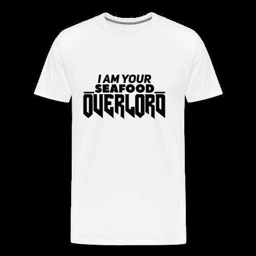 I Am Your Seafood Overlord BLACK Men's T-Shirt - Men's Premium T-Shirt