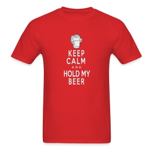Keep Calm/Hold my Beer (Standard T) - Men's T-Shirt