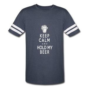 Keep Calm/Hold my Beer (Vintage T) - Vintage Sport T-Shirt