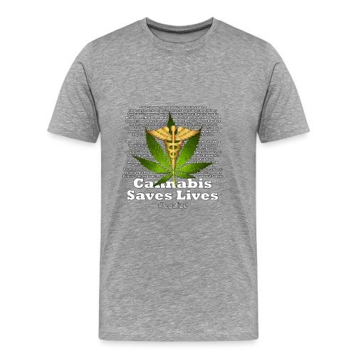 Cannabis Saves Lives - Men's Premium T-Shirt