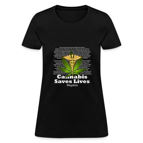 Cannabis Saves Lives - Women's T-Shirt
