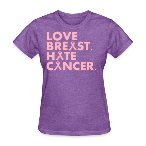 Love Breast. Hate Cancer. (WMNS Tee) - Women's T-Shirt